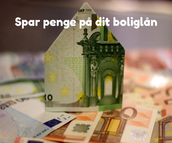 Spar penge på dit boliglån