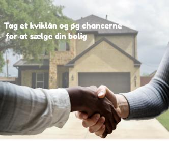 Tag et kviklån og øg chancerne for at sælge din bolig
